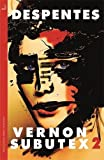 """Vernon Subutex Two"" av Frank Wynne (translator) Virginie Despentes"