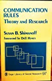 Communication Rules : Theory and Research, Shimanoff, Susan B., 0803913931