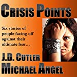 Crisis Points | Michael Angel