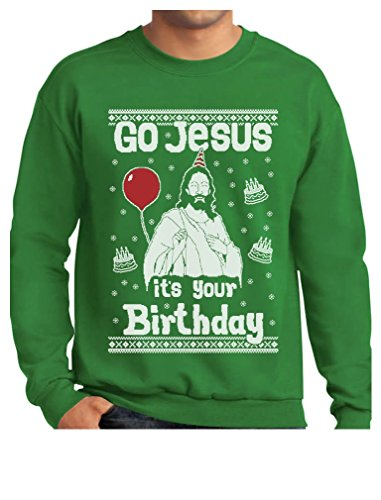Tstars Go Jesus It's Your Birthday Ugly Christmas Sweater Style Men's Sweatshirt Medium Green]()