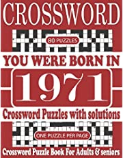 You Were Born in 1971 : Crossword Puzzle Book: Crossword to Boost Your Brainpower & Challenging Crossword Puzzle Book for Adults and More With Solutions