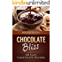 Chocolate Bliss: 150 Easy Chocolate Recipes