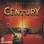 Der Ring des Feuers (Century 1)   Pierdomenico Baccalario