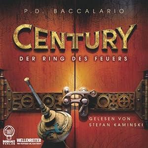 Der Ring des Feuers (Century 1) Hörbuch