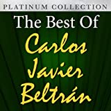The Best of Carlos Javier Beltran