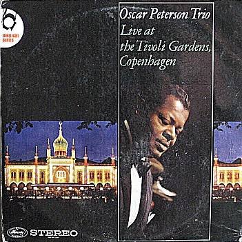 The Oscar Peterson Trio - Live At The Tivoli Gardens, Copenhagen - Mercury - 220 015 LMY ()
