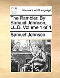 The Rambler by Samuel Johnson, Ll D, Samuel Johnson, 1170664466