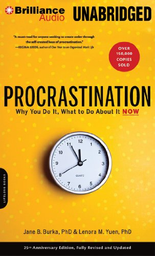 Procrastination: Why You Do It, What to Do About it Now by Brilliance Audio