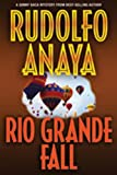 Rio Grande Fall, Rudolfo Anaya, 0826344674