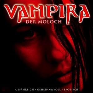 Der Moloch (Vampira 2) Hörspiel