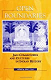 Open Boundaries: Jain Communities and Cultures in