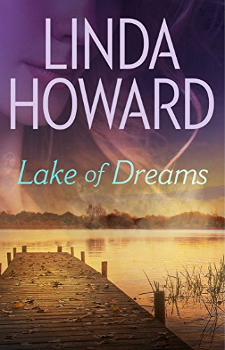 Lake of dreams kindle edition by linda howard romance kindle lake of dreams by howard linda fandeluxe Image collections