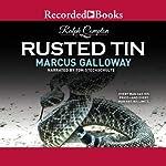Rusted Tin: A Ralph Compton Novel | Marcus Galloway