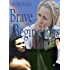 Brave Beginnings (Native American Romance Series Book 2)
