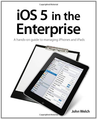[PDF] iOS 5 in the Enterprise Free Download | Publisher : Peachpit Press | Category : Computers & Internet | ISBN 10 : 0321811992 | ISBN 13 : 9780321811998