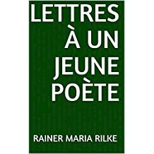 Lettres à un jeune poète (French Edition)