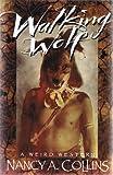 Walking Wolf, Nancy A. Collins, 0929480430