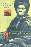 Black Pioneers: An Untold Story