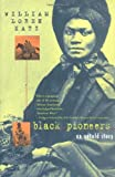 Black Pioneers, William Loren Katz, 0689814100