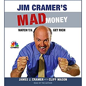 Jim Cramer's Mad Money Audiobook