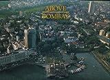Above Bombay, Jehangir Sorabjee, 8190217054