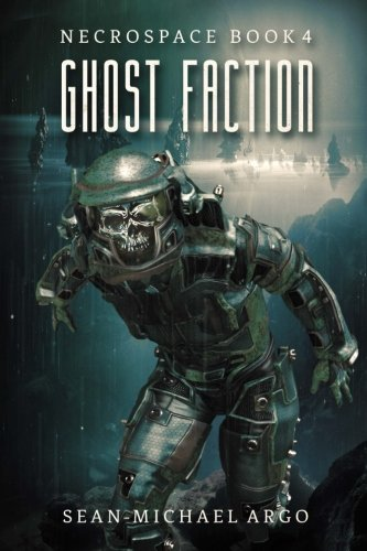 Ghost Faction (Necrospace) (Volume 4)