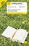 Teach Yourself Writing Poetry Third Edition (McGraw-Hill Edition) (Teach Yourself (McGraw-Hill))