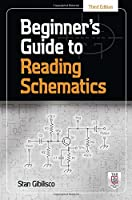 Beginner's Guide to Reading Schematics, 3rd Edition Front Cover