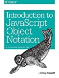 Introduction to JavaScript Object Notation: A