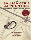 : The Sailmaker's Apprentice: A Guide for the Self-Reliant Sailor