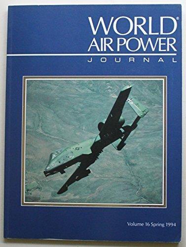 World Air Power Journal, Vol. 16, Spring ()