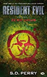 Resident Evil, Tome 7 : Zero Hour par Perry