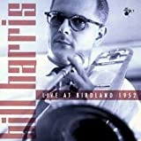 Live @ Birdland 1952 by Bill Harris (Trombone) (2001-01-30)