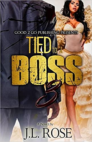Amazon tied to a boss 3 9781943686681 john l rose books fandeluxe Images