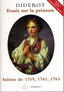 Essais sur la peinture - Salons de 1759 - 1761 - 1763  par Diderot