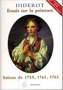 Essais sur la peinture : Salons de 1759, 1761, 1763: 9782705666941