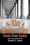 The Rise of Universities (Foundations of Higher Education) 1st Edition