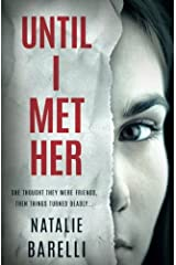 Until I Met Her Paperback