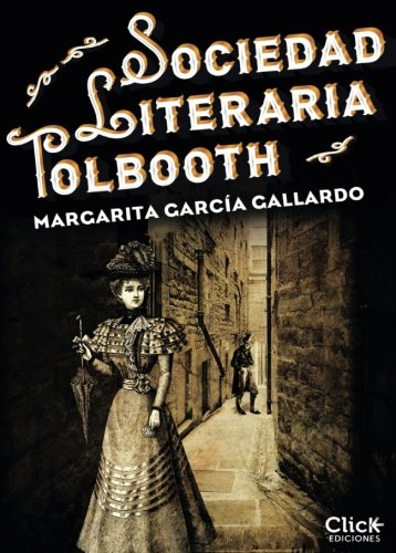 Sociedad Literaria Tolbooth (Spanish Edition)