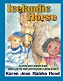 Icelandic Horse: Activity and Coloring Book (English, German and Icelandic Edition)