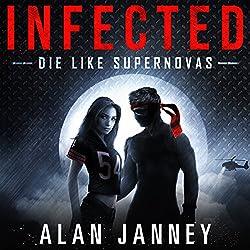 Infected: Die Like Supernovas