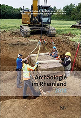 Archäologie im Rheinland 2018