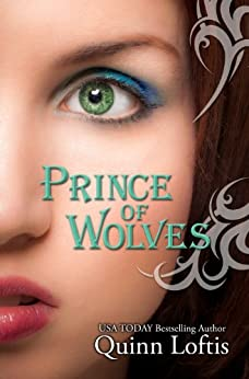 Prince of Wolves (The Grey Wolves Series Book 1) by [Loftis, Quinn]