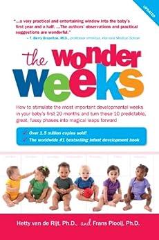The Wonder Weeks by [van de Rijt Ph.D, Hetty, Plooij Ph.D, Frans]