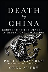 Death by China: Confronting the Dragon - A Global Call to Action (paperback) by Pearson FT Press