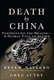 Death by China: Confronting the Dragon - A Global Call to Action (paperback)