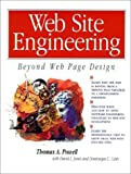 img - for Web Site Engineering: Beyond Web Page Design by Thomas A. Powell (1998-04-03) book / textbook / text book
