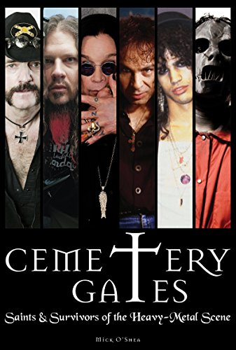 Cemetery Gates: Saints and Survivors of the Heavy Metal Scene