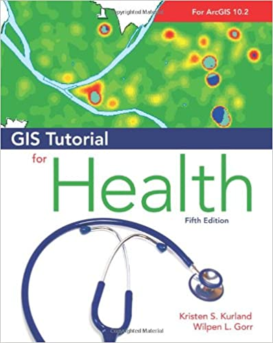 Gis tutorial for health fifth edition gis tutorials gis tutorial for health fifth edition gis tutorials 5th edition sciox Gallery