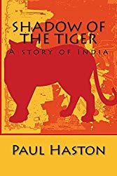Shadow of the Tiger: A story of India